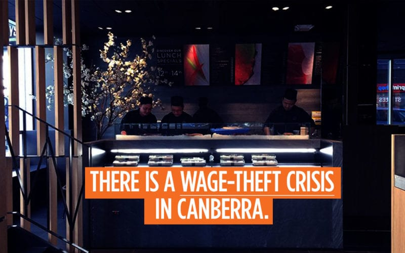 There is a wage-theft crisis in Canberra